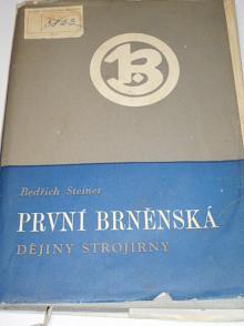 První brněnská - dějiny strojírny - Bedřich Steiner - 1958