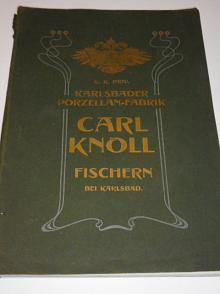 Karlsbader Porzelan-Fabrik Carl Knoll Fischern bei Karlsbad (Karlovy Vary) - Preis-Liste - 1904