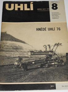 Uhlí - 8/1976 - technicko-ekonomický měsíčník uhelného průmyslu