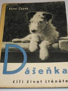 Dášeňka čili život štěněte - Karel Čapek - 1947