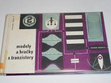 Modely a hračky s tranzistory - Pavel Šrait - 1965