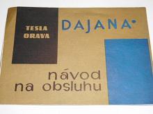Tesla Orava Dajana - návod na obsluhu