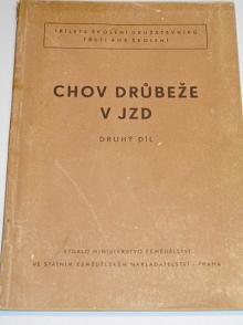 Chov drůbeže v JZD - II. díl - 1955