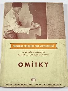 Omítky - František Chroust, Rajisa a Ilja Kvasničkovi - 1959