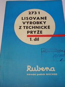 Rubena n. p. Náchod - lisované výrobky z technické pryže - 1., 2., 3., 4., 5. díl - 1974