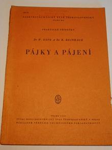 Pájky a pájení - Espe, Reinbach - 1950