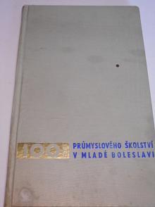 100 let průmyslového školství v Mladé Boleslavi - 1867 - 1967 - almanach střední průmyslové školy v Ml. Boleslavi - Škoda 1000 MB, Liaz...