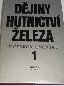 Dějiny hutnictví železa v Československu