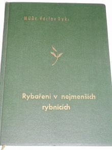 Rybaření v nejmenších rybnících - Václav Dyk - 1942