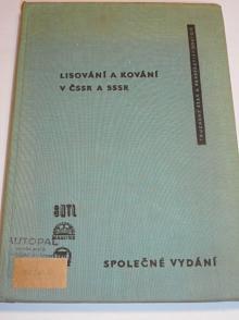 Lisování a kování v ČSSR a SSSR - 1961