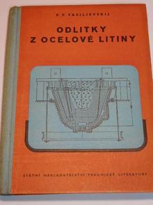 Odlitky z ocelové litiny - P. F. Vasiljevskij - 1954