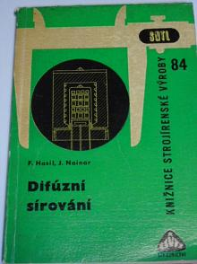 Difúzní sírování - František Hasil, Jiří Nainar - 1965