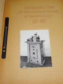 Bedienungsanleitung zur Werkzeugshleifmaschine mit Diamantscheiben KG.150