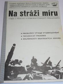 Na stráži míru - 1984 - Vysoká vojenská škola pozemního vojska