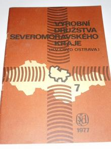 Výrobní družstva Severomoravského kraje - KV ČSVD Ostrava - 1977