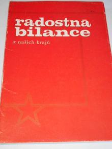Radostná bilance z našich krajů - 1976