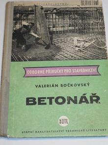 Betonář - Valerián Bočkovský - 1959