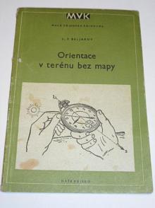 Orientace v terénu bez mapy - M. F. Beljakov - 1953