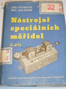 Nástrojař speciálních měřidel - II. díl - Jiří Outrata, Jan Deiss - 1956
