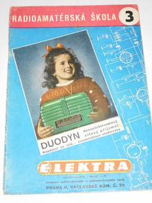 Duodyn - dvouelektronkový přijimač síťový - L. Farkaš - radioamatérská škola 3