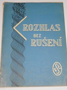 Rozhlas bez rušení - ESČ - 1943