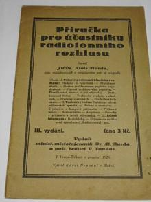 Příručka pro účastníky radiofonního rozhlasu - Alois Burda - 1926