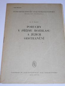 Poruchy v příjmu rozhlasu a jejich odstranění - F. Raus - 1930