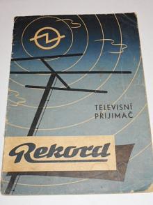 Rekord - návod k obsluze televisního přijimače