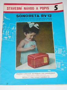 Sonoreta RV 12 - Sláva Nečásek - 1956 - stavební návod a popis 5
