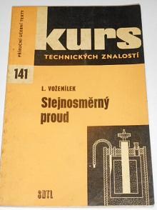 Stejnosměrný proud - Ladislav Voženílek - 1965