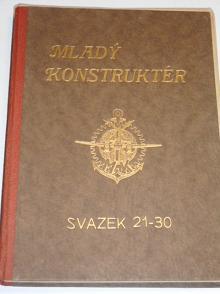 Mladý konstruktér - svazek 21 - 30 - Vladimír Rauschgold - 1942 - 1943