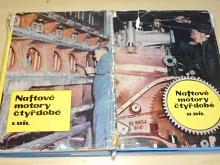 Naftové motory čtyřdobé - I. + II. díl - 1962, 1964