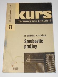 Šroubovité pružiny - Miroslav Ondrák, Karel Schück - 1965