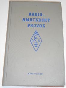 Radioamatérský provoz - Jaroslav Procházka - 1974