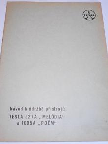 Tesla - návod k údržbě přístrojů Tesla 527A Melódia a 1005A Poém - 1959