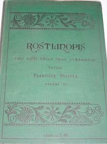 Rostlinopis pro nižší třídy škol středních - František Polívka - 1898