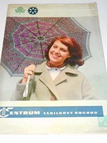 Centrum - zásilkový obchod - Textil Brno - katalog - podzim - zima 1967