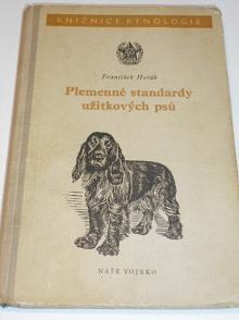 Plemenné standardy užitkových psů - František Horák - 1954