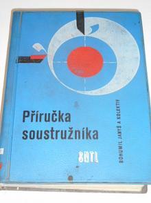 Příručka soustružníka - Bohumil Janyš - 1960