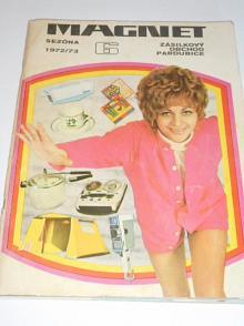 Magnet - zásilkový obchod Pardubice - 1972 - 1973 - katalog + dodatek