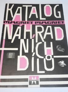 Magnet - zásilkový obchod Pardubice - katalog náhradních dílů