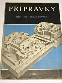 Přípravky - J. Píč, B. Chvála - 1957