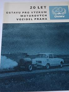 ÚVMV - 20 let Ústavu pro výzkum motorových vozidel Praha