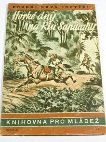 Horké dny na Riu Sapucahy - Hans Eduard Dettmann - 1943 - Knihovna pro mládež č. 20