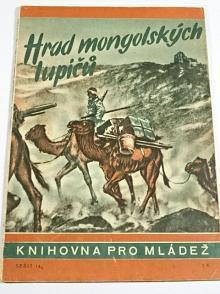 Hrad mongolských lupičů - Hans Eduard Dettmann - 1943 - Knihovna pro mládež č. 14