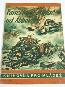 Pancéřový stihač od Abbeville - Curt Strohmeyer - 1944 - Knihovna pro mládež č. 30