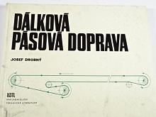 Dálková pásová doprava - Josef Drobný - 1970