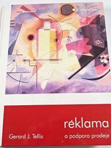 Reklama a podpora prodeje - Gerard J. Tellis - 2000