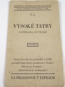Vysoké Tatry - panoráma od Velké - 1930 - Svaz horských podniků v ČSR