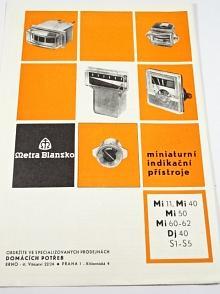 Metra Blansko - miniaturní indikační přístroje Mi 11, Mi 40, Mi 50, Mi 60-62, Dj 40, S1-S5 - prospekt